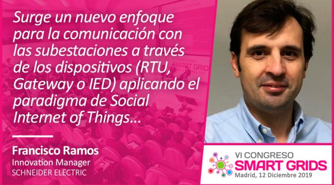 Entrevista a Francisco Ramos de Schneider Electric